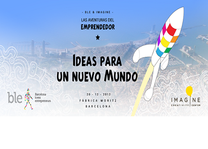 Barcelona Loves Entrepreneurs, ideas para un nuevo mundo
