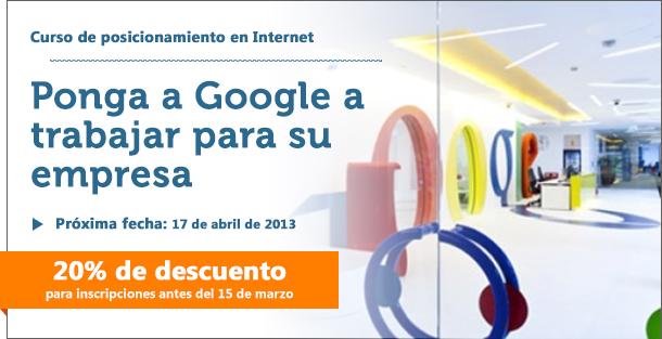 Curso Google ¿Está dispuesto a poner a Google a trabajar para su empresa?