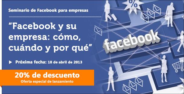 Facebook y su empresa: ¿Quiere sacar el máximo partido a la web social?