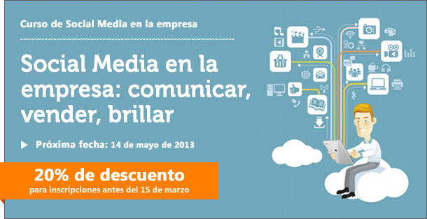 curso social media1 Comunicar, vender, brillar: más allá del social media