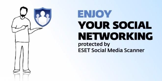ESET Social Media Scanner te protege en tu actividad en las redes sociales