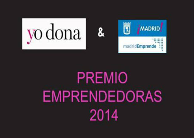 Madrid Emprende y Yo Dona convocan el Premio Emprendedoras 2014