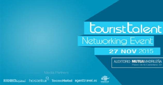 Llega a Madrid el primer foro Tourist Talent Nerworking Event