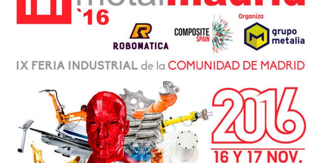 MetalMadrid 2016, el lugar para presentar tu proyecto industrial
