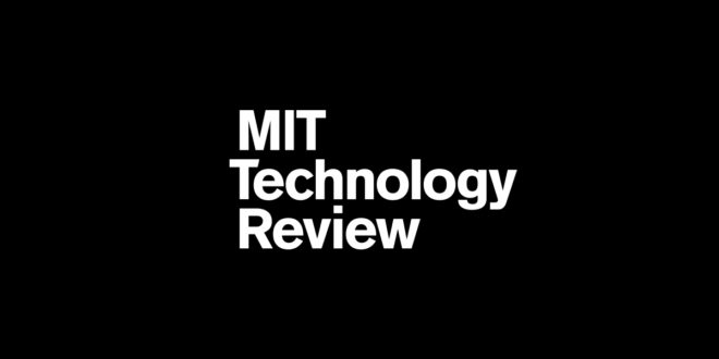 MIT Technology Review, la revista tecnológica más antigua del mundo