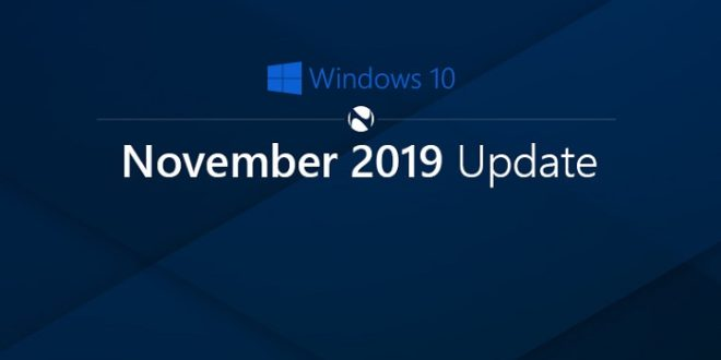 Windows 10 November 2019 Update ya está disponible a nivel general