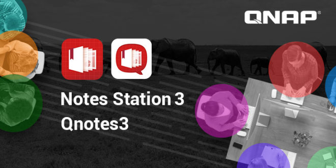 QNAP presenta Notes Station 3 y Qnotes3: trabajo colaborativo en tu NAS