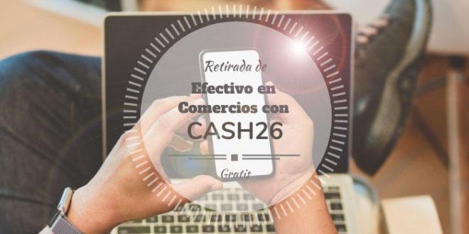Viafintech y N26 lanzan Cash26 en España